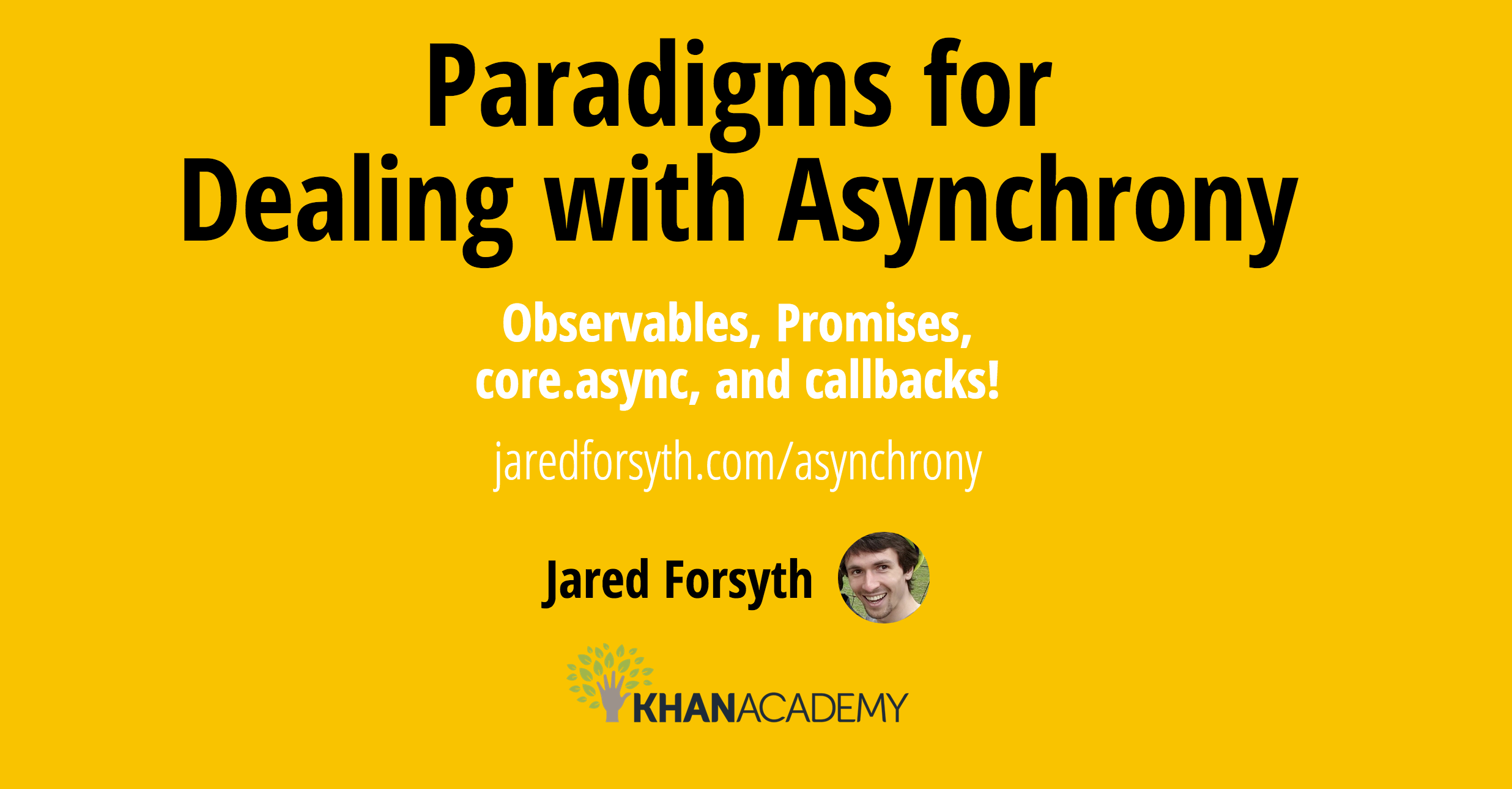 Paradigms for dealing with asynchrony