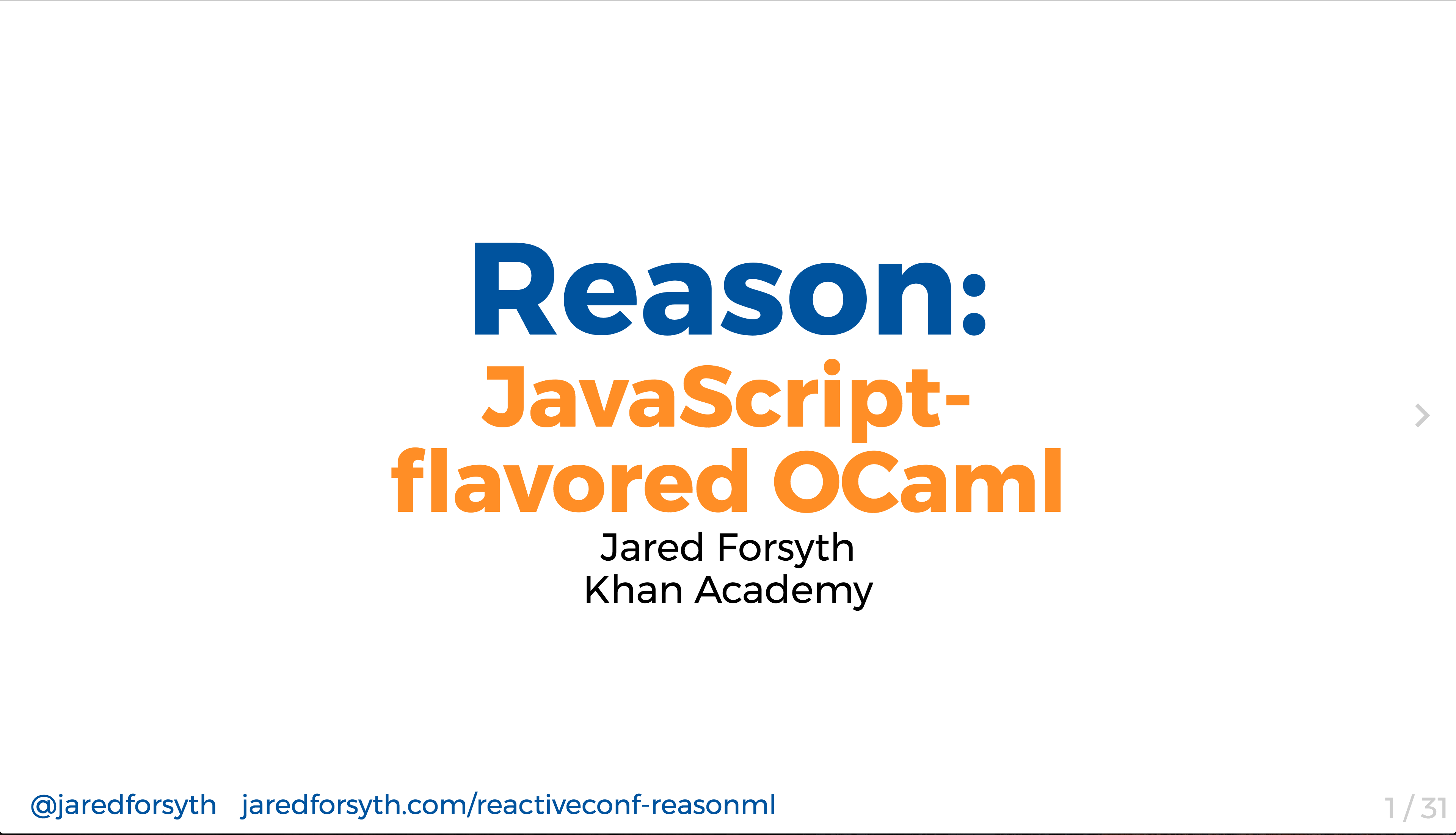 ReasonML: JavaScript-flavored OCaml